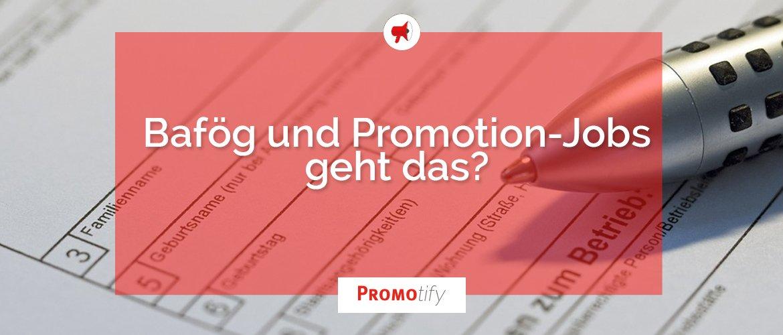 Für Bezieher von Bafög ist es wichtig, die Verdienstgrenzen zu kennen. Ansonsten kann der Zusatzverdienst vom Promotion-Job schnell passé sein.
